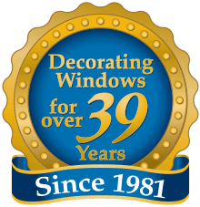 Decorating Windows for over 39 Years Since 1981